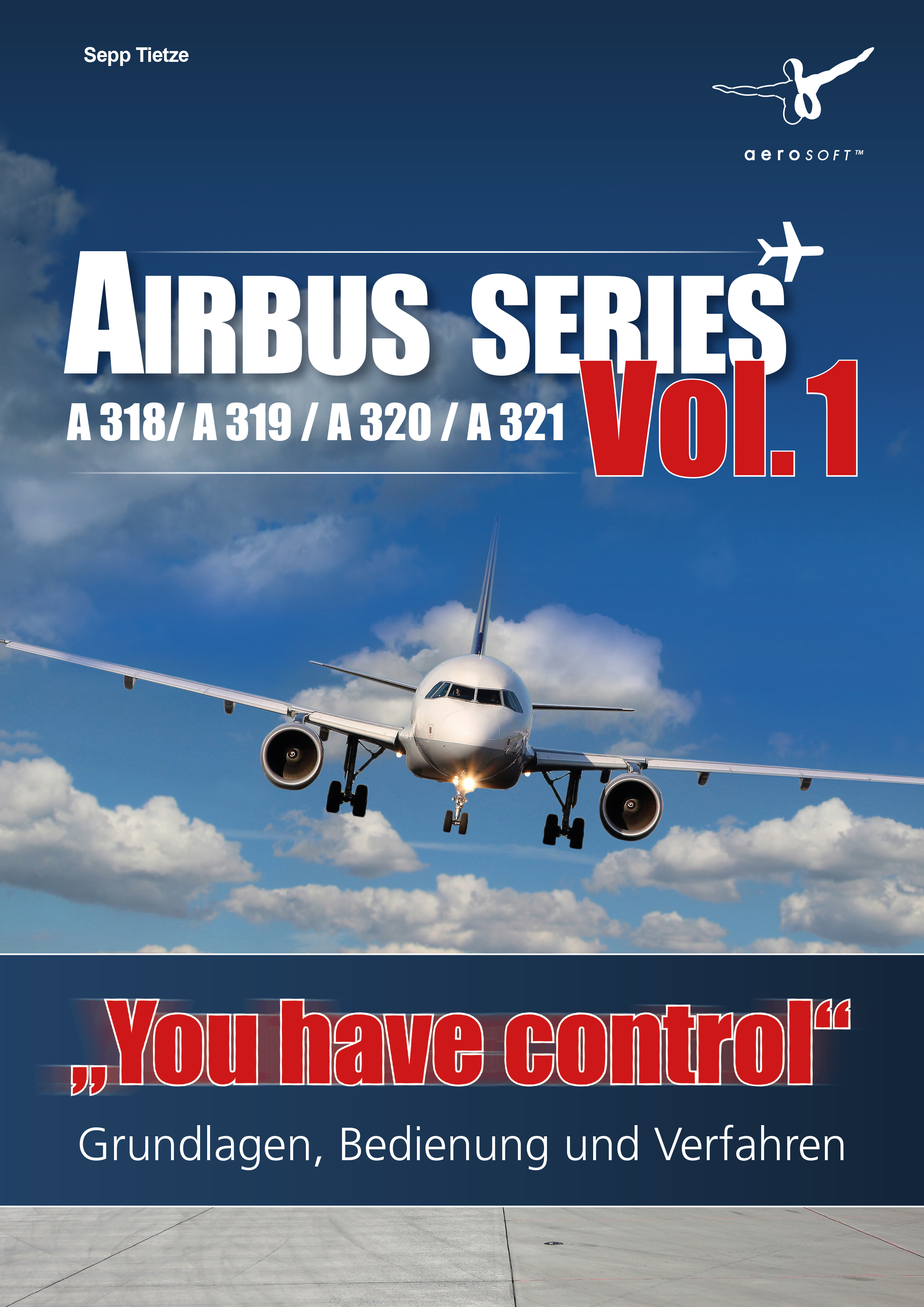 airbus series you have control a318 a319 a320 a321 vol 1 rh aerosoft com A319 Seating American Airlines A319