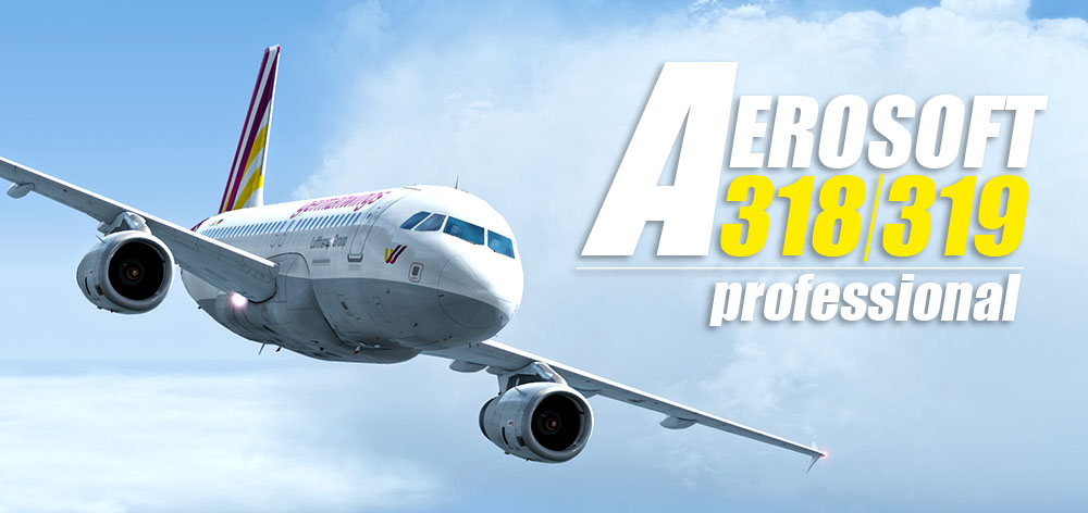 Aerosoft A318/A319 available for Prepar3D V4 3! | News | Flight